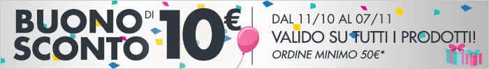 Buono sconto di 10€ valido su tutto!
